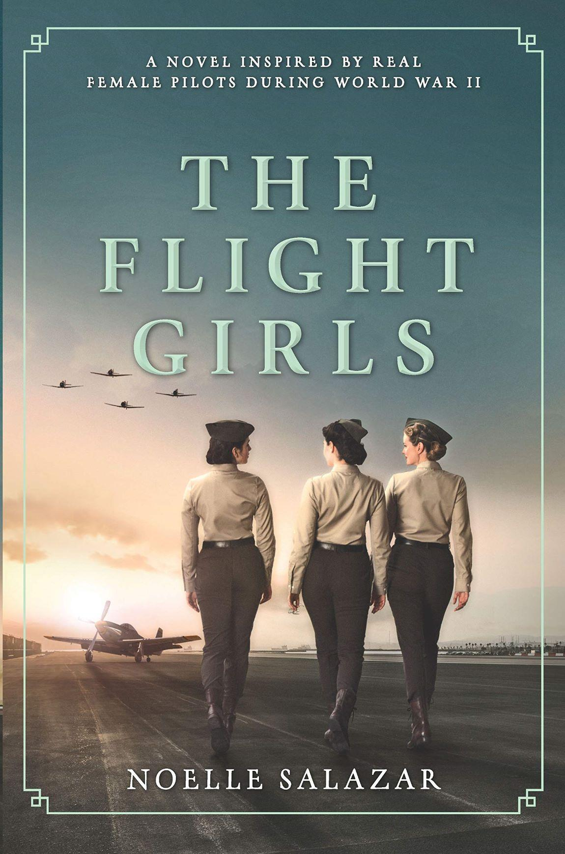 Lone Star Review: THE FLIGHT GIRLS BY NOELLE SALAZAR | Lone